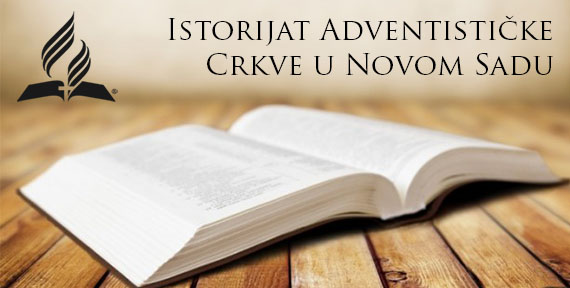 istorijat-adventističke-crkve-u-novom-sadu